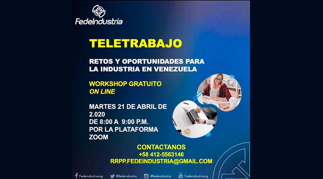 Fedeindustria inicia taller Teletrabajo, retos y oportunidades para la industria en Venezuela