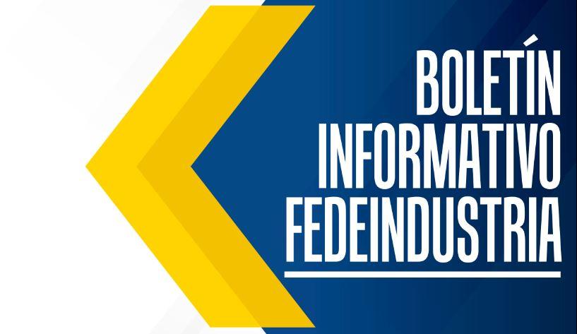 Boletín Informativo Fedeindustria